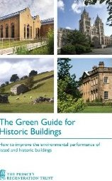 The green guide for historic buildings_ how to improve the environmental performance of listed and historic buildings_ Amazon.co.uk_ Prince_s Regeneration Trust_ Books