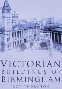 Victorian Buildings of Birmingham In Old Photographs_ Amazon.co.uk_ Roy Thornton_ Books