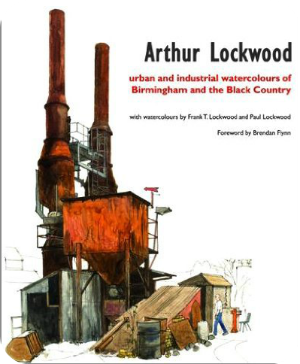 Urban and Industrial Watercolours of Birmingham and the Black Country