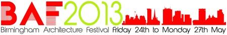 Birmingham Architecture Festival 2013