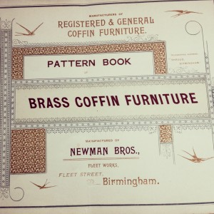 Possibly Newman Brothers' first coffin furniture catalogue, circa 1894. Familiar with brass since 1882, they continued to use this material in their new business venture producing coffin furniture from 1894 onwards.